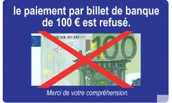 Paiement par billet de 100 euro refusé