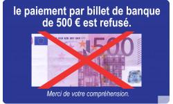 Paiement par billet de 500 euro refusé