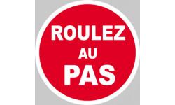 Sticker / Autocollant Roulez au Pas